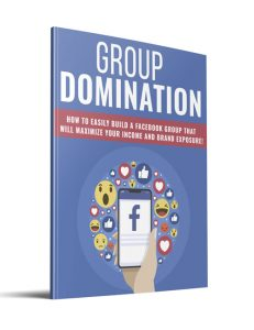 group domination plr ebook with private label rights shows you how to build thriving facebook groups