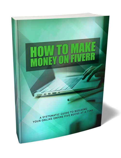 make money on fiverr ebook with master resell rights shows you how to make a great side income through Fiverr