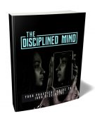disciplined mind plr ebook with master resell rights shows you how to adopt a positive mindset and be more disciplined