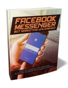 facebook messenger bot marketing unleashed plr ebook with master resell rights shows you how to power up your facebook and engage customers using the automated chat bot
