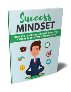 success mindset plr ebook with private label rights shows you how to nurture a mindset suited for success