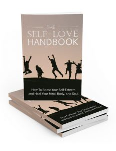 the self love handbook plr ebook with master resell rights shows you how to love both yourself and life