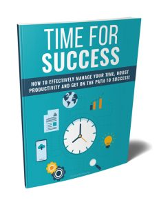 time for success plr ebook with private label rights shows you how to manage your time successfully and boost productivity