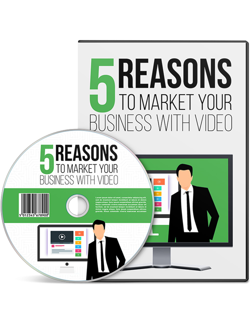 5 reasons to market your business with videos shows you how to get ahead of your competitors using the power of video marketing