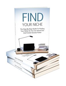 find your niche plr ebook shows you how to find a profitable niche for your online business
