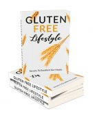 gluten free lifestyle plr ebook shows you how to live a healthier lifestyle by going gluten free