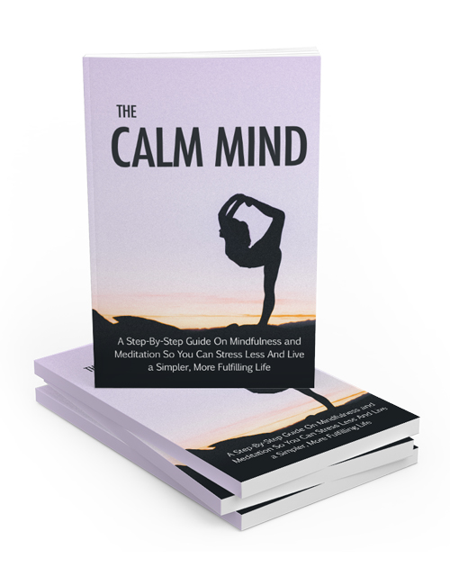 the calm mind plr ebook shows you how you can stress less through meditation