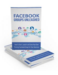 facebook groups unleashed plr ebook shows you how to build a powerful online community on facebook to boost your brand and ignite your business