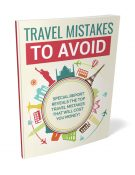 travel mistakes to avoid plr ebook shows you how to prepare for your first trip